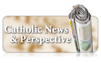 Catholic News and Perspective